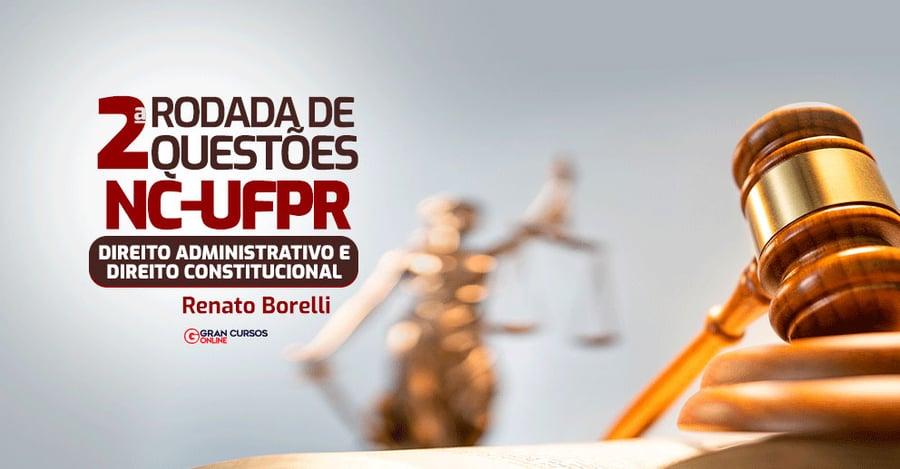 2-Rodada-de-questoes-NC-UFPR-Administrativo-e-Constitucional