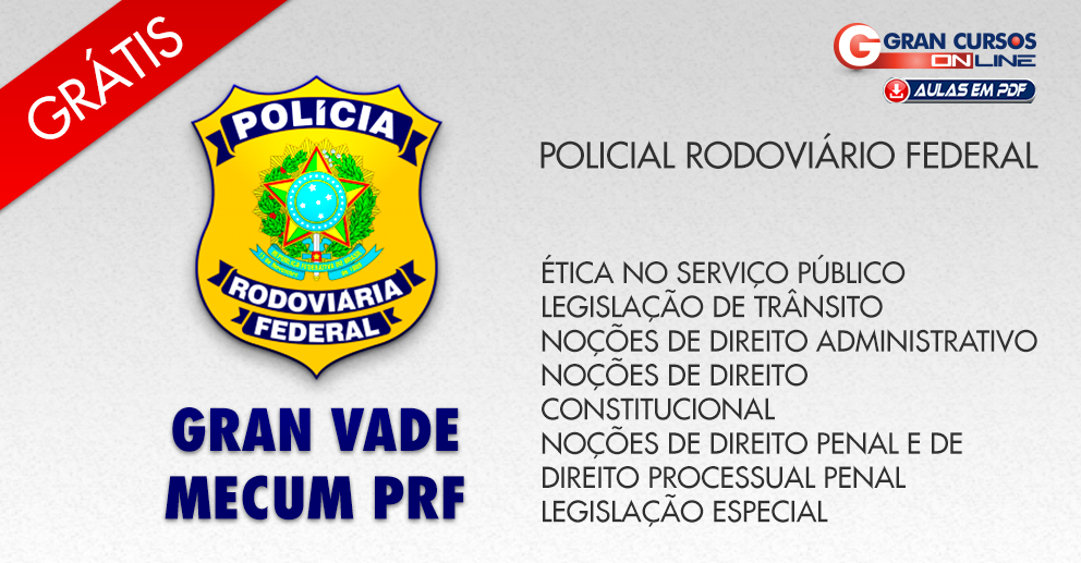 Gran Vade Mecum PRF - Policial Rodoviário Federal