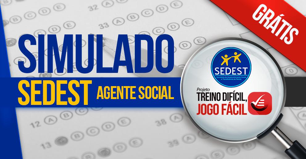 Simulado - SEDEST: Agente Social