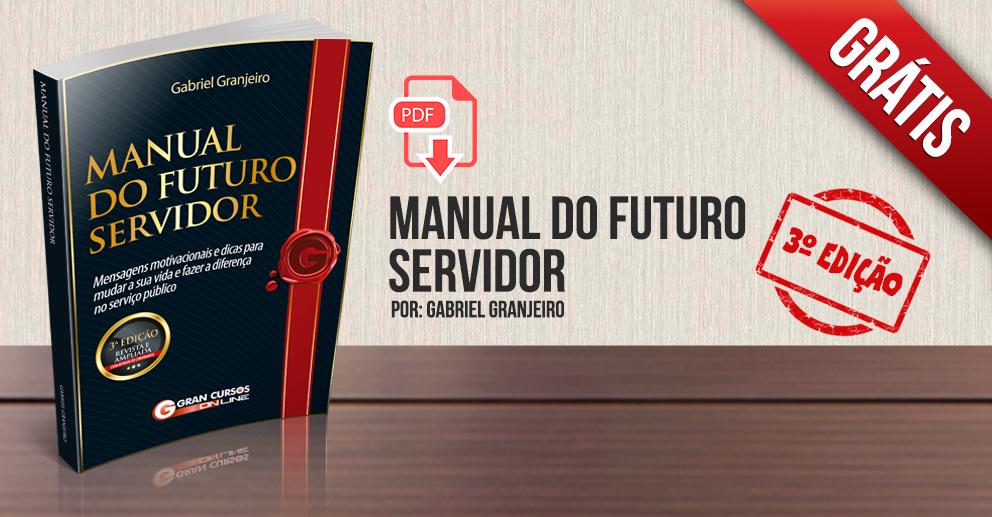 Manual do Futuro Servidor - 3ª edição
