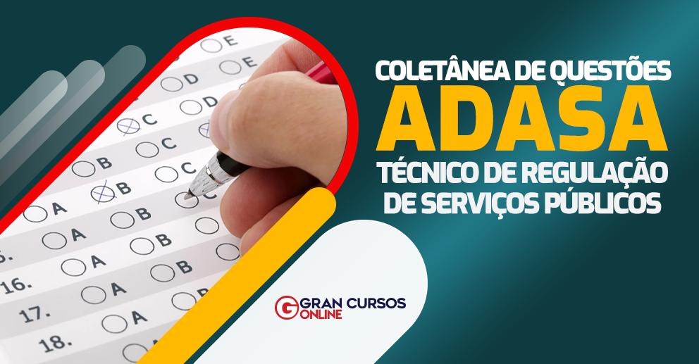 ADASA-Coletanea-de-Questoes-Tecnico-de-Regulacao-de-Servicos-Publicos