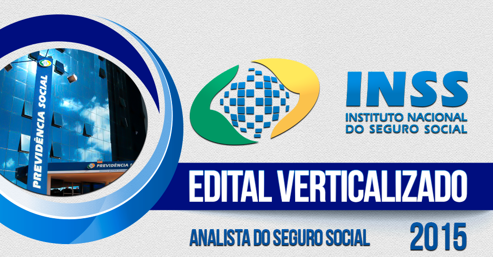 Edital verticalizado INSS 2015 Analista