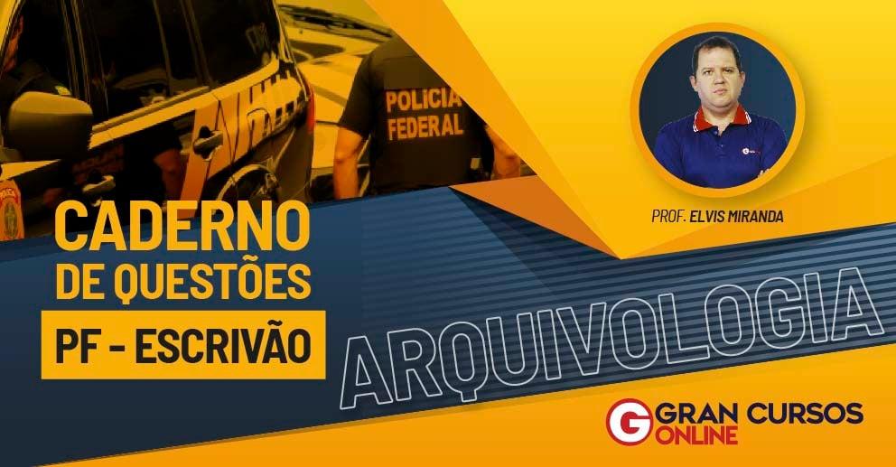 ARTES - CADERNO DE QUESTÕES ARQUIVOLOGIA - CONCURSO PF - ESCRIVÃO_992X517 LANDING