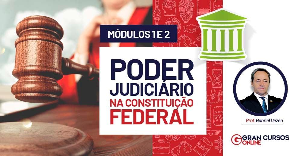 ARTES - E-BOOK PODER JUDICIÁRIO NA CONSTITUIÇÃO FEDERAL - MÓDULOS 1 E 2_992x517 - LANDING