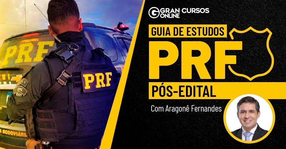 ARTES - GUIA DE ESTUDOS PRF - POLICIAL RODOVIÁRIO FEDERAL - PÓS-EDITAL_LANDING 992x517