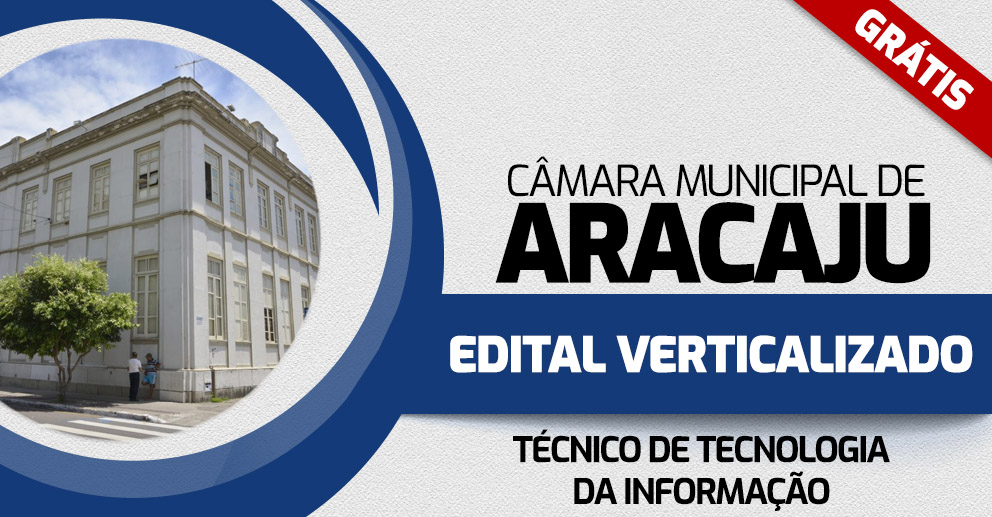 Câmara Municipal de Aracaju_Verticalizado TÉCNICO DE TECNOLOGIA DA INFORMAÇÃO_992x517 (1)