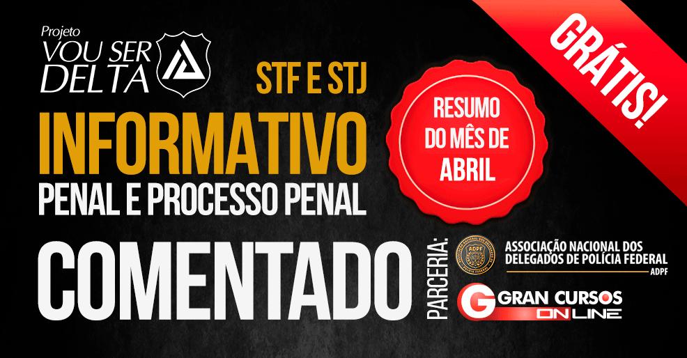 STF e STJ - Informativo - Abril