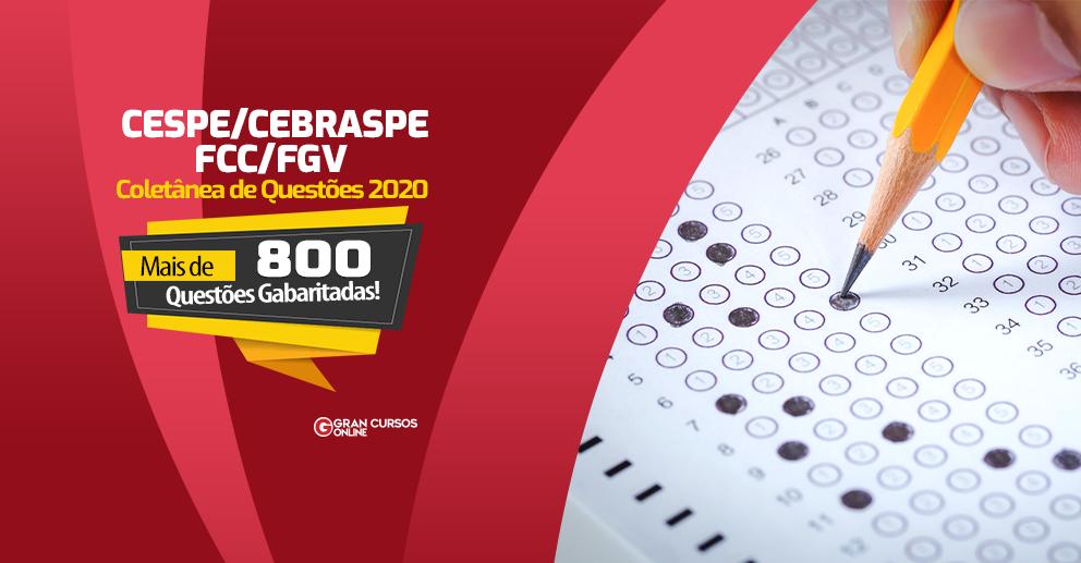 Coletanea-de-Questoes-2020-CESPE-CEBRASPE-FCC-FGV