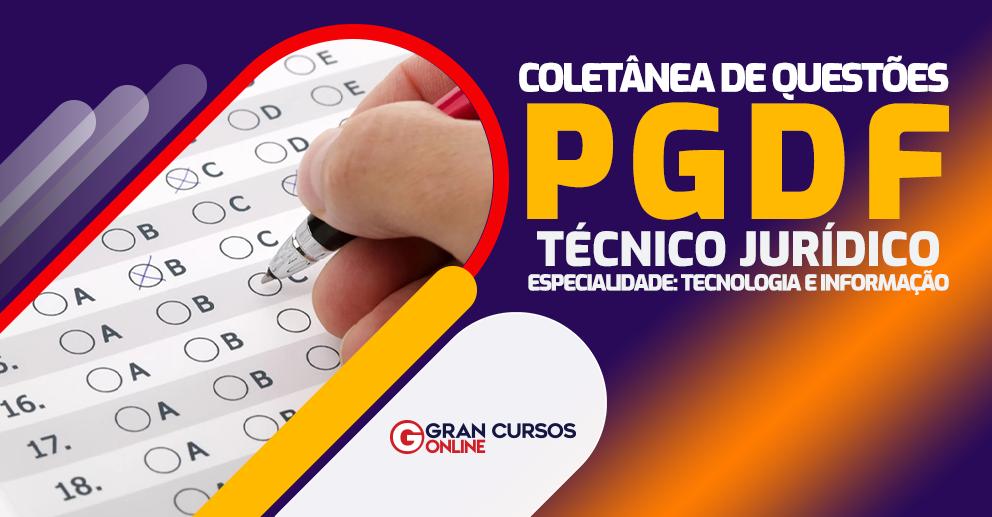 Coletanea-de-Questoes-PGDF-Tecnico-Juridico-Especialidade-Tecnologia-e-Informacao
