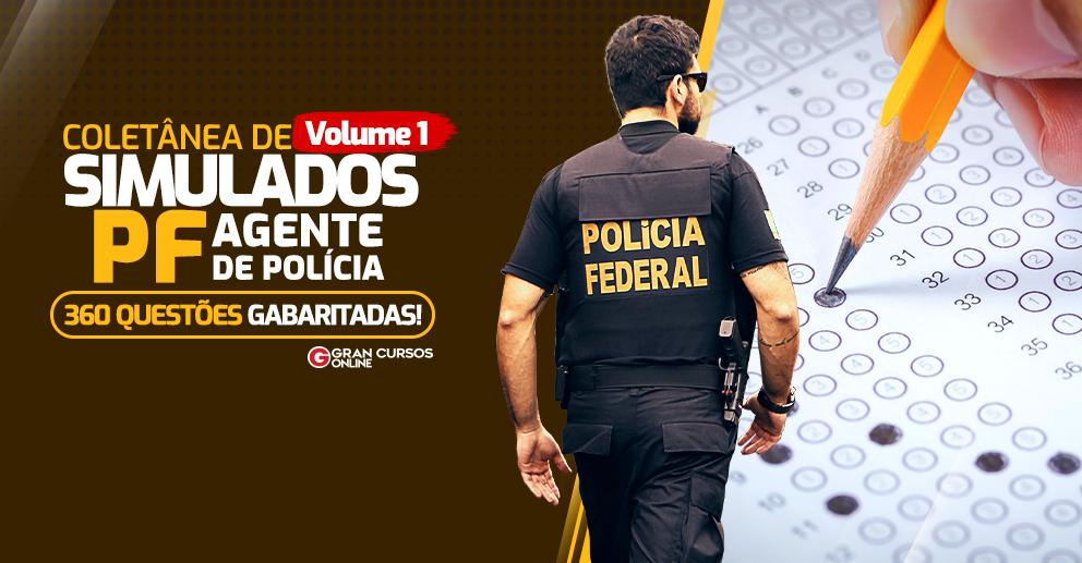 Coletanea-de-Simulados-PF-Agente-de-Policia-Volume-1