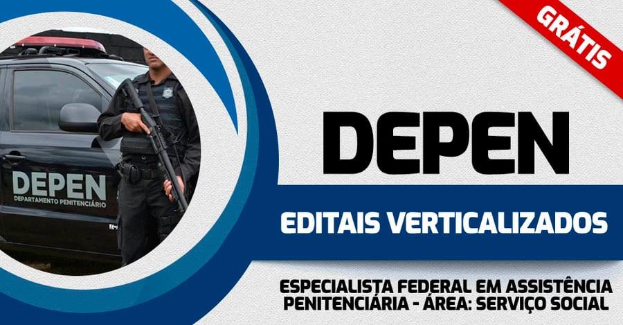 DEPEN-EDITAIS-VERTICALIZADOS-ESPECIALISTA EM-ASS-PENITENCIARIA-SERVICO-SOCIAL