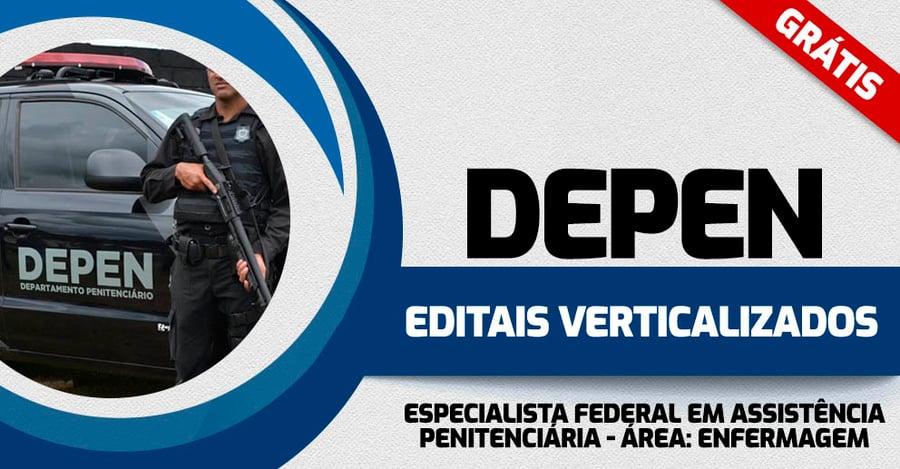 DEPEN-EDITAIS-VERTICALIZADOS-ESPECIALISTA-EM-ASS-PENITENCIARIA-ENFERMAGEM