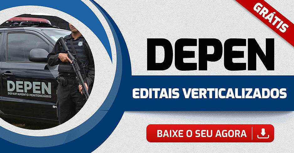 DEPEN-EDITAIS-VERTICALIZADOS-GERAL
