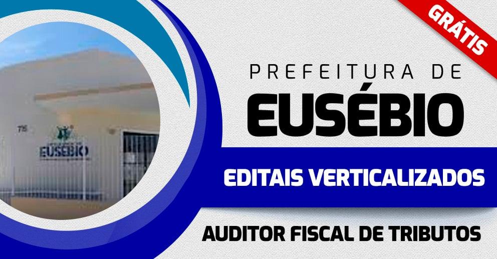 Edital-verticalizado-Prefeitura-de-Eusebio-Auditor-Fiscal