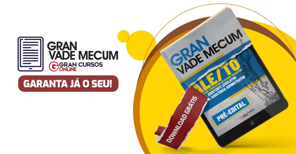 Gran-Vade-Mecum-ALE-TO-Assistente-Legislativo-Assistencia-Administrativa-Pre-edital