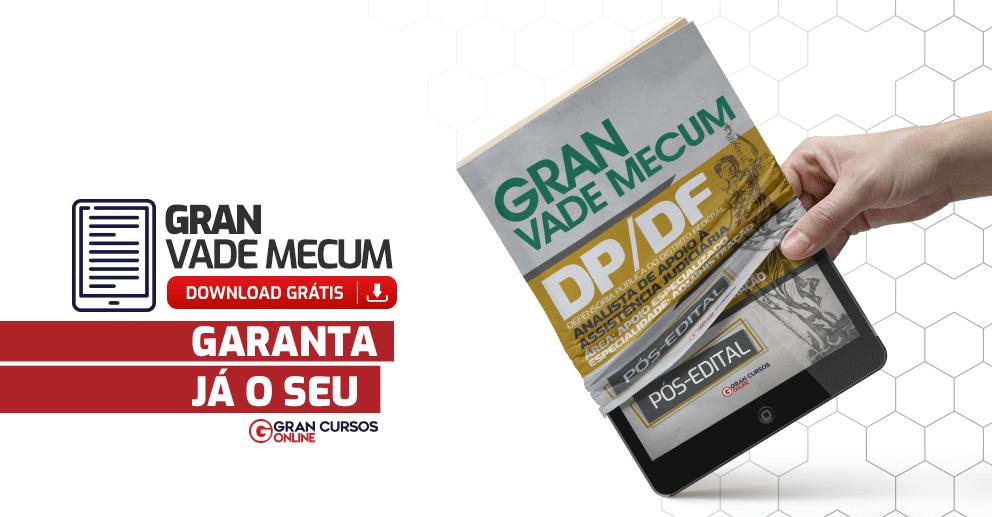 Gran-Vade-Mecum-DPDF-Analista-de-Apoio-a-Assistencia-Judiciaria-Administracao-Pos-Edital