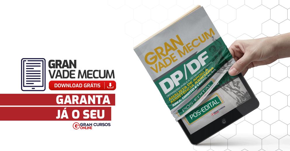 Gran-Vade-Mecum-DPDF-Analista-de-Apoio-a-Assistencia-Judiciaria-Direito-e-Legislacao-Pos-Edital