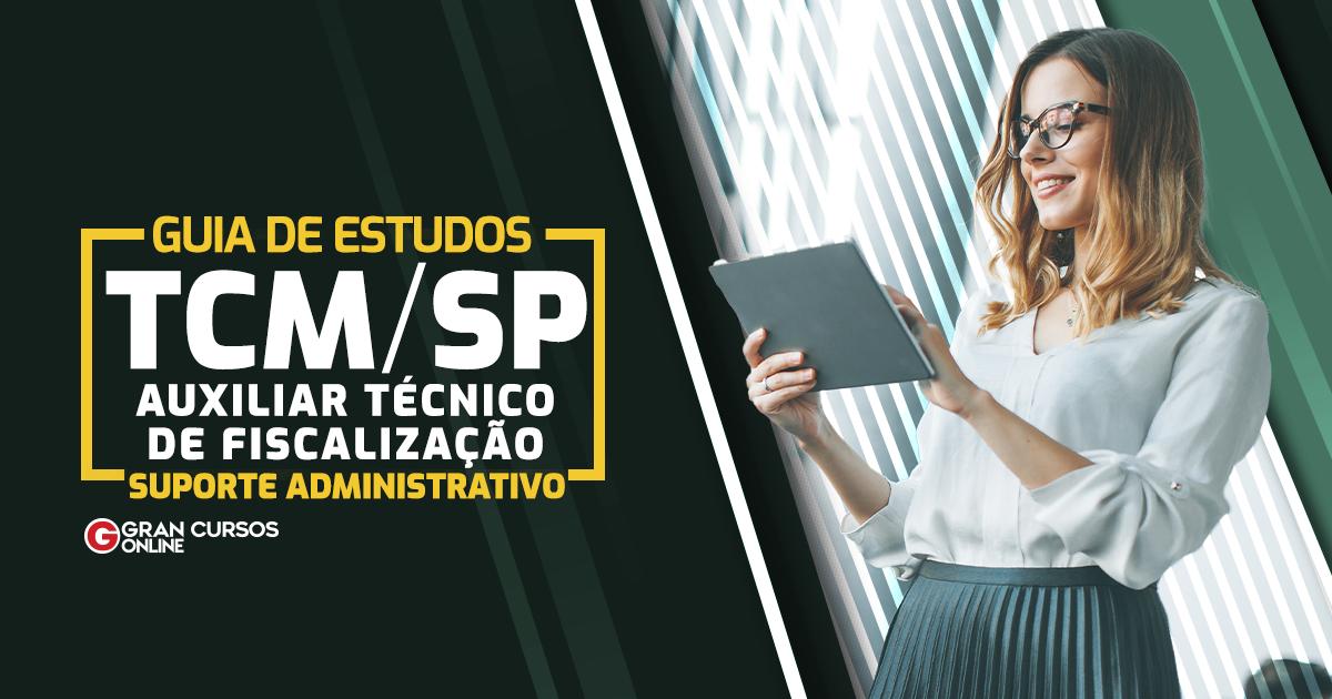 Guia-de-Estudos-TCMSP-Auxiliar-Técnico-de-Fiscalização-Suporte-Administrativo-1200-x-630