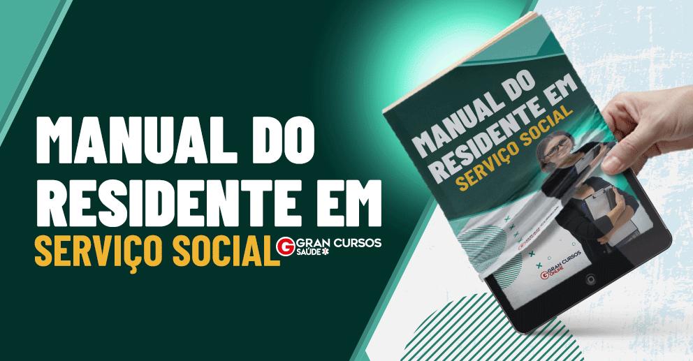 Manual do Residente em Serviço Social
