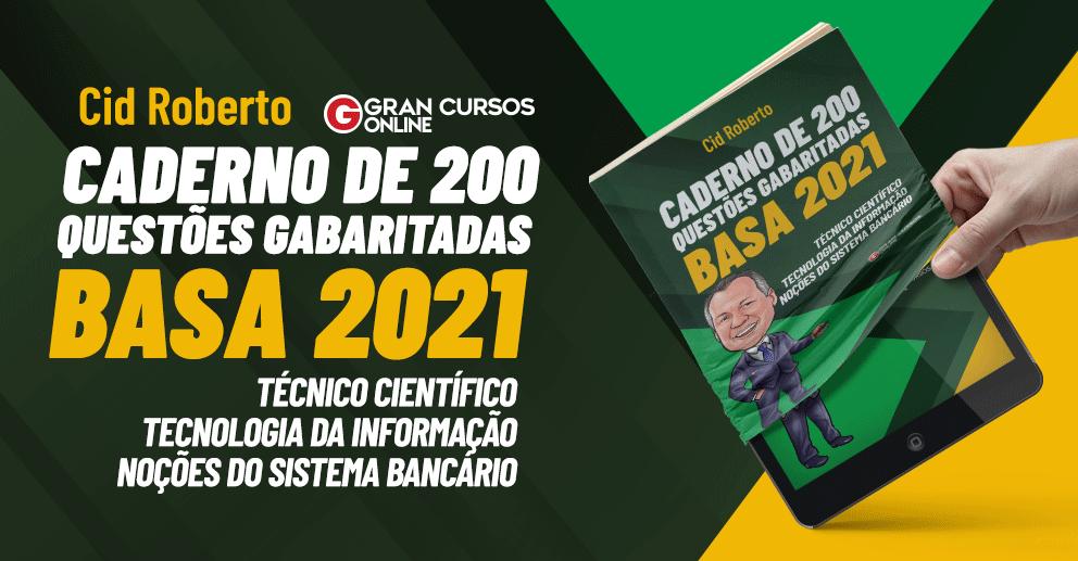 BASA 2021 - Caderno de 200 questões gabaritadas