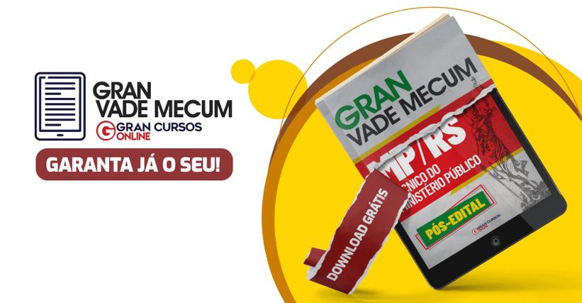 Gran Vade Mecum MP RS (Pós-Edital)