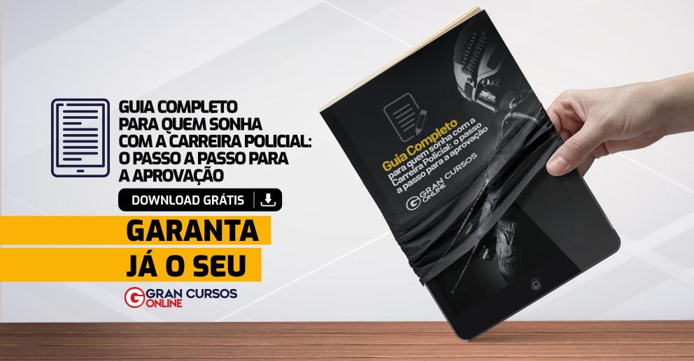 Ebook Guia Completo para quem Sonha com a Carreira Policial: o passo a passo para a aprovação