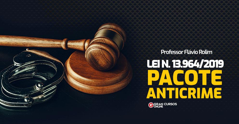 Lei-n-13.964-19-Pacote-Anticrime