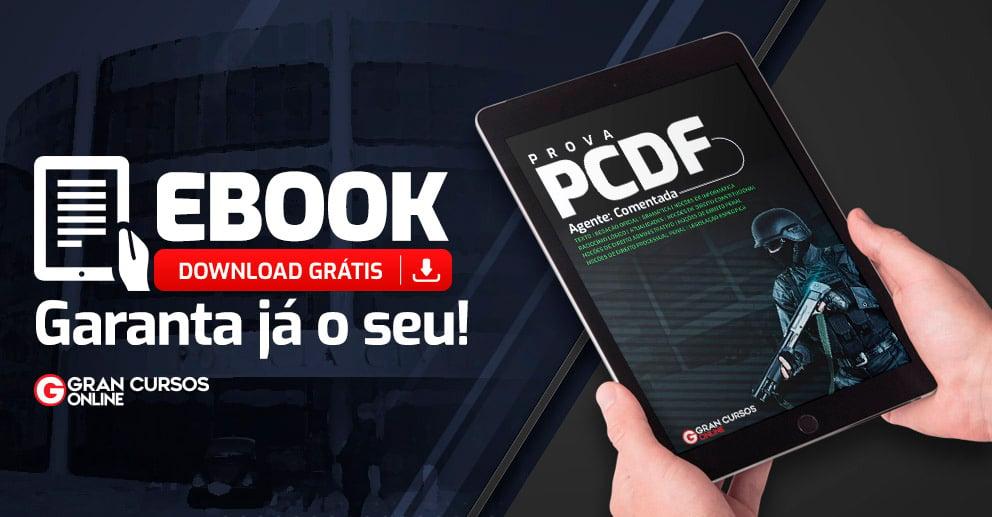 PCDF Agente Comentada Peças de divulgação_992x517