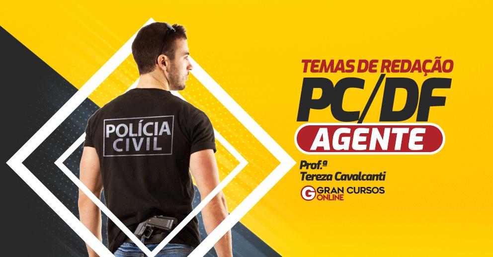 PCDF-Temas-de-Redacao-Agente