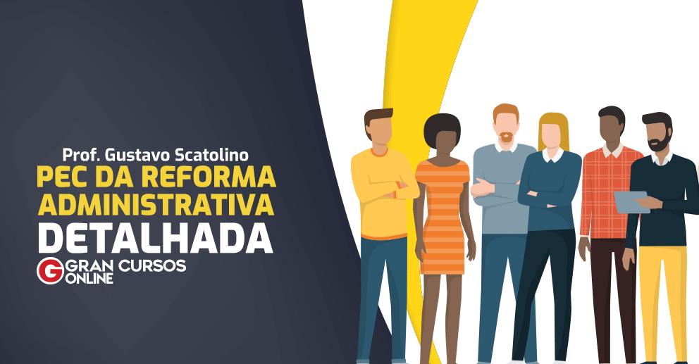 PEC-da-Reforma-Administrativa-Detalhada-992-x-517