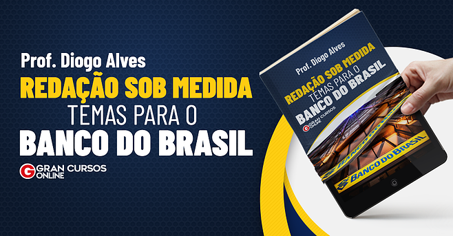 Redação Sob Medida - Temas para o Banco do Brasil