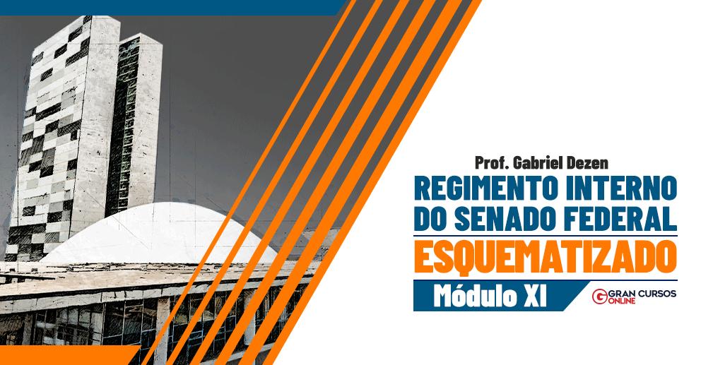 Regimento-Interno-do-Senado-Esquematizado-Módulo-XI-992-x-517