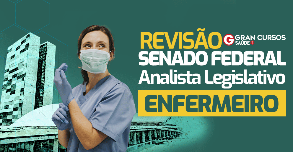 Senado-Revisao-Federal-Analista-Legislativo-Enfermeiro