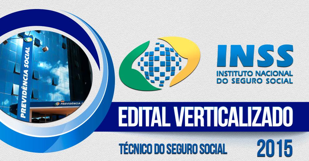 Edital verticalizado INSS 2015 Técnico