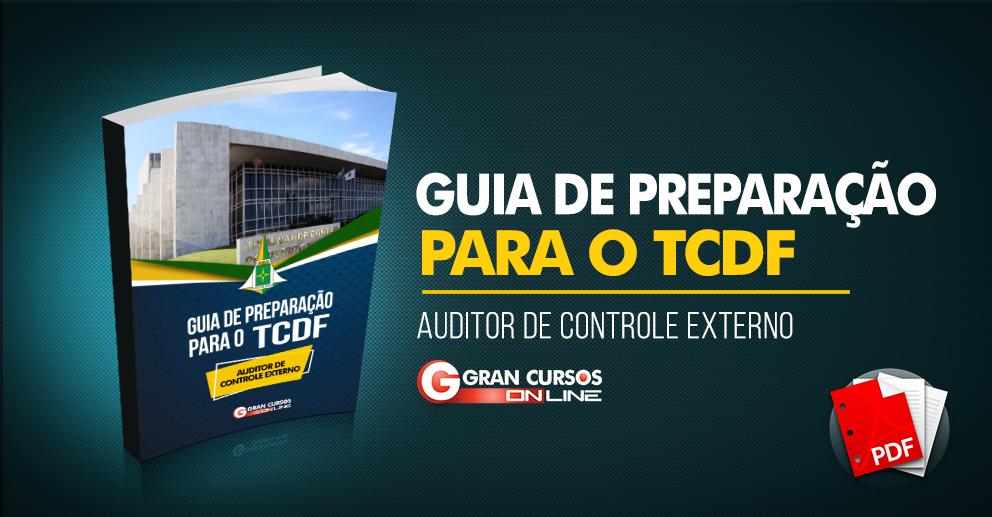 Guia de preparação para o TCDF: Auditor de controle externo