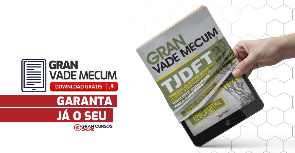 TJDFT - GRAN VADE MECUM Analista Judiciario