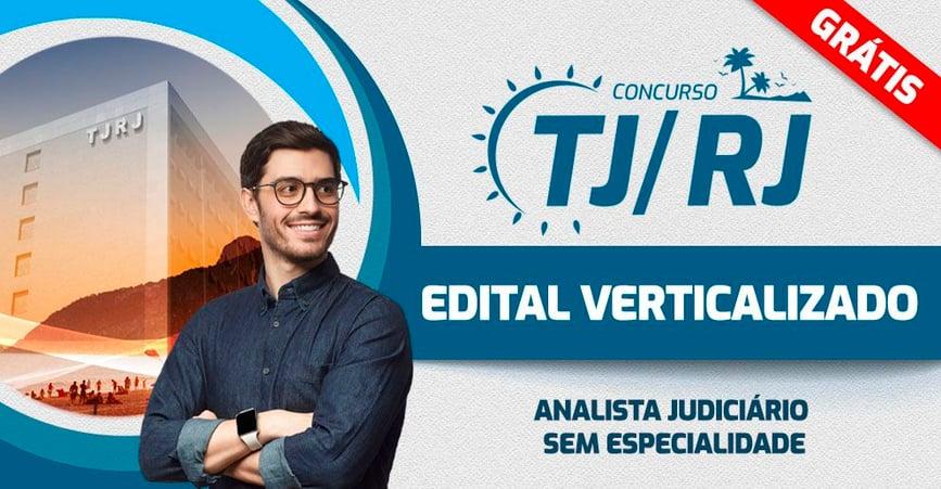 TJRJ - EDITAL VERTICALIZADO Analista sem Especialidade
