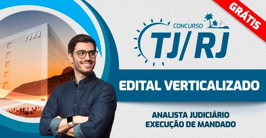 TJRJ - EDITAL VERTICALIZADO Execução de mandado