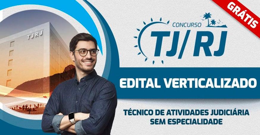 TJRJ - EDITAL VERTICALIZADO Tecnico de Atividades Judiciaria