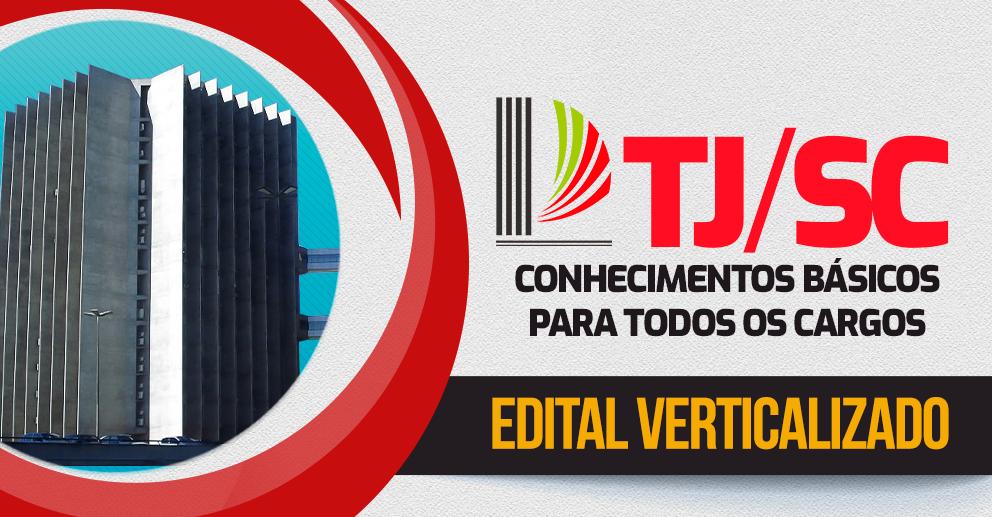 TJSC - Edital verticalizado Conhecimentos Básicos