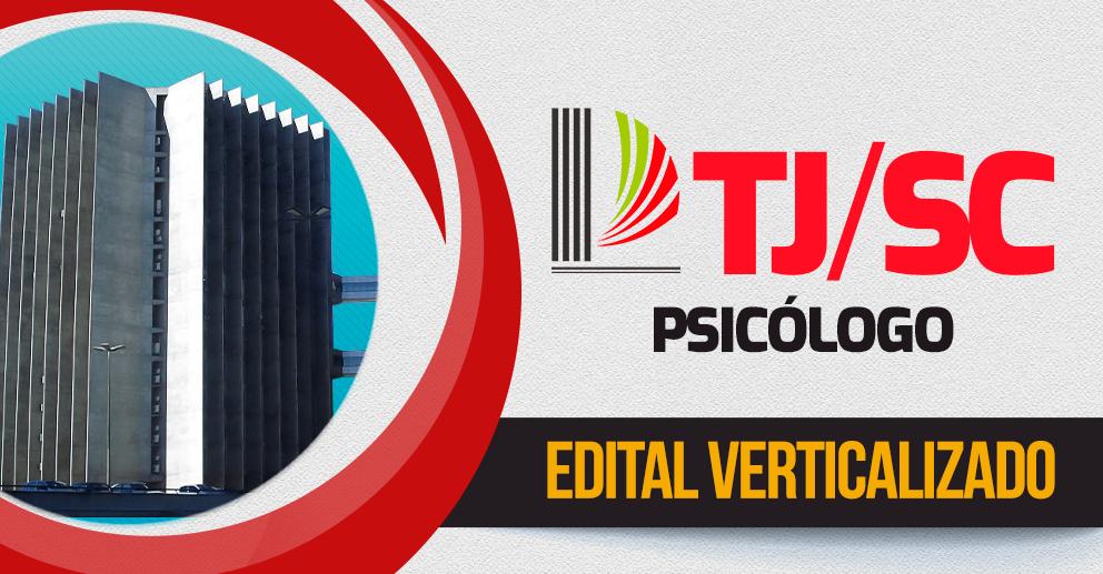 TJSC - Edital verticalizado Psicólogo