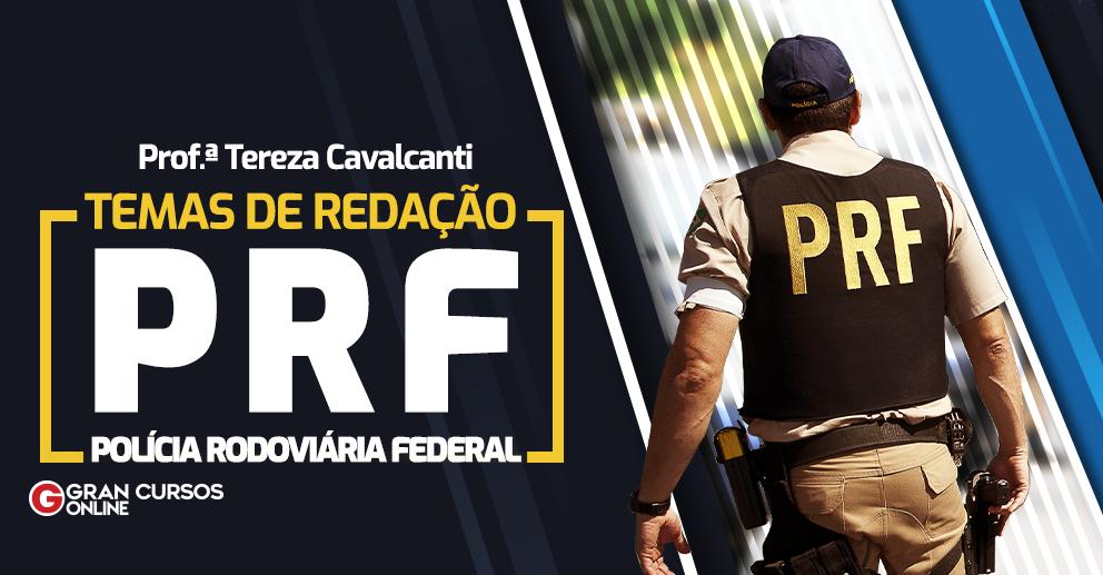 Temas de Redação PRF