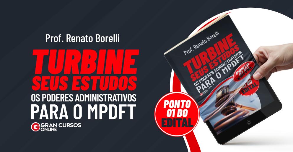 E-book Poderes Administrativos para o MPDFT