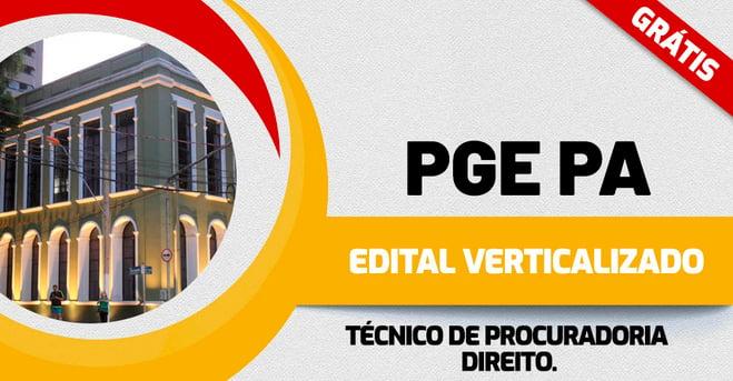 Edital Verticalizado PGE PA