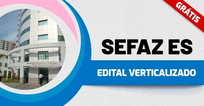 Edital Verticalizado SEFAZ ES