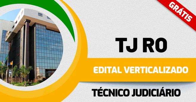Edital Verticalizado TJ RO