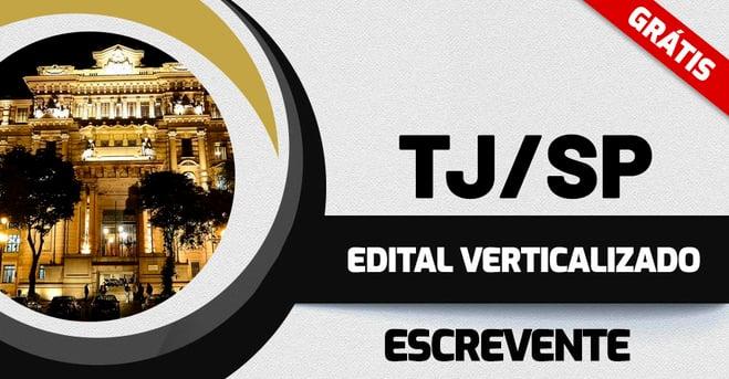 Edital Verticalizado TJ SP – Escrevente