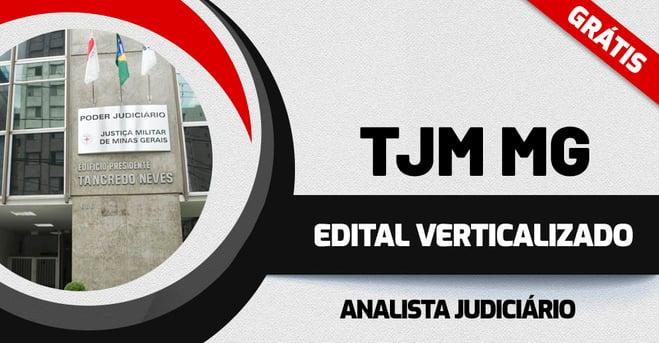Edital Verticalizado TJM MG
