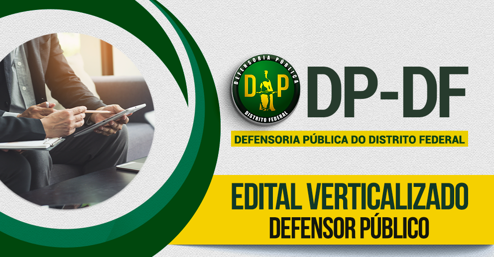 Verticalizado: DP-DF - Defensor Público