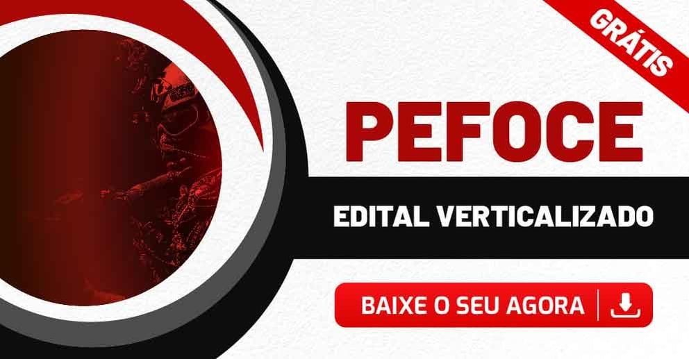 Edital Verticalizado PEFOCE – Auxiliar de Perícia